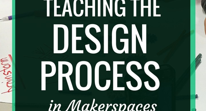 Teaching the Design Process in Makerspaces | The Engineering Design Process is a series of steps that engineers (and other designers) take when creating a product or idea. The steps of this process fit in perfectly with makerspaces. In this post, I talk about collaborating with one of our science teachers on a lesson on the design process.