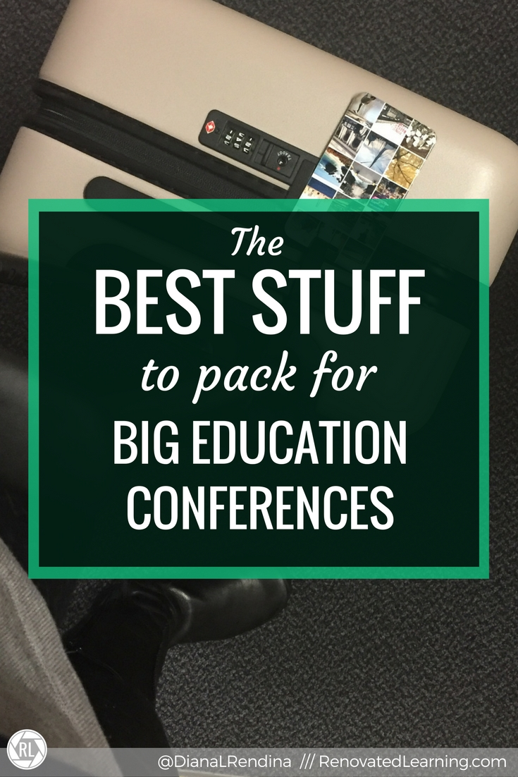 The Best Stuff to Pack for Big Education Conferences   It can be daunting to figure out what to bring with you for a big conference. Here's my tips on what stuff you should pack.