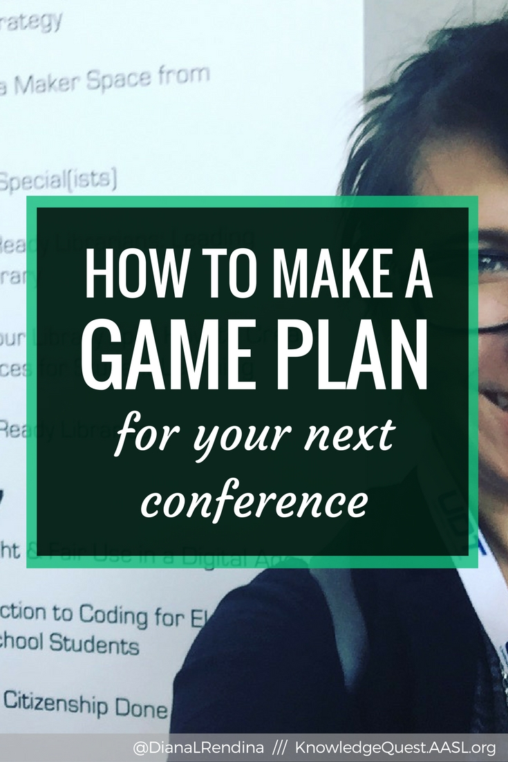 How to Make a Game Plan for Your Next Conference   Going to a major conference is exciting and thrilling, but it's easy to get overwhelmed and exhausted. If you plan ahead and make a game plan, you're much more likely to have an awesome and successful conference.
