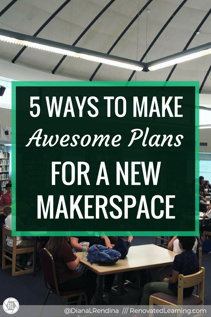 5 Ways to Make Awesome Plans for a New Makerspace   Starting a makerspace from scratch can be daunting. Here's five things to do to help you make plans and get started.